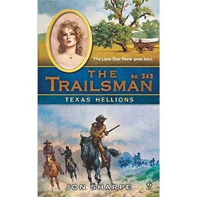 Texas Hellions - Mass Market Paperback NEW Sharpe, Jon 2010-05-04
