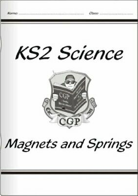 KS2 National Curriculum Science - Magnets and Springs ... by CGP Books Paperback