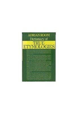 Dictionary of True Etymologies by Room, Adrian Hardback Book The Cheap Fast Free