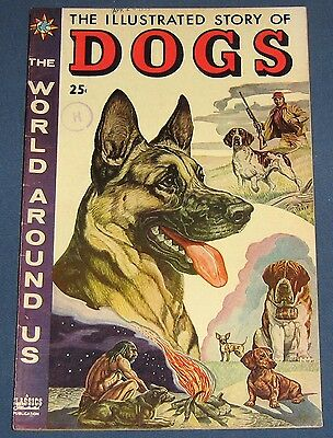 The World Around Us #1 Sept 1958 The Illustrated Story Of Dogs