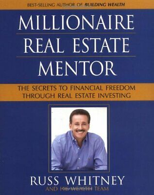 Millionaire Real Estate Mentor: Investing in Real ... by Whitney, Russ Paperback