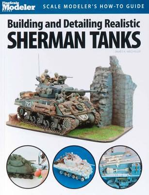 Kalmbach Building/Detailing Realistic Sherman Tanks 12445
