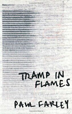 Tramp in Flames by Farley, Paul Paperback Book The Cheap Fast Free Post