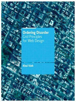 Ordering Disorder: Grid Principles for Web Design (Vo... by Vinh, Khoi Paperback