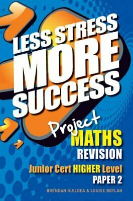 Project MATHS Revision Junior Cert Higher Level Paper 2 (Les... by Louise Boylan