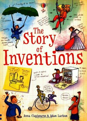 The Story of Inventions (Narrative Non Fiction) by Anna Claybourne Book The