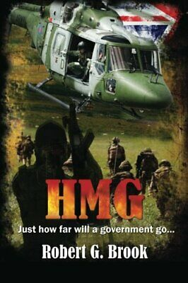 H M G: Just how far will a government go. by Brook, Robert G. Book The Cheap