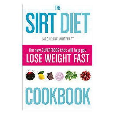 Sirt Diet Cookbook revolutionary plan for health and weight loss Paperback NEW