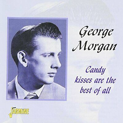 George Morgan - Candy Kisses Are The Best Of All - George Morgan CD UHVG The
