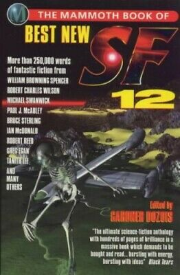 The Mammoth Book of Best New Science Fiction 12:... by Dozois, Gardner Paperback