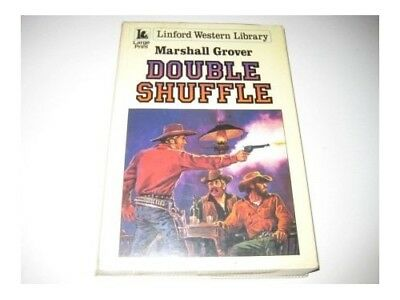 Double Shuffle (Linford Western Library) by Grover, Marshall Paperback Book The