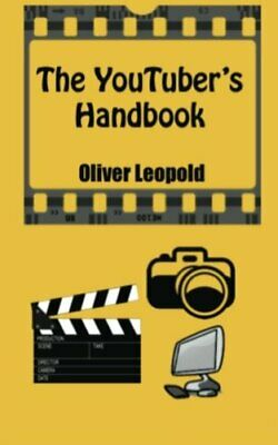The YouTuber's Handbook by Leopold, Oliver Book The Cheap Fast Free Post