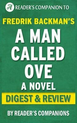 A Man Called Ove: A Novel By Fredrik Backman | Digest... by Companions, Reader's
