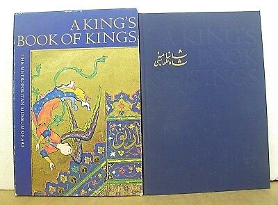 A King's Book of Kings The Shah-Nameh of Shah Tahmasp 1972 HB/slipcase