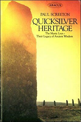 Quicksilver Heritage (Abacus Books) by Screeton, Paul Paperback Book The Cheap