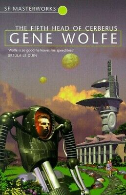 The Fifth Head of Cerberus (S.F. MASTERWORKS) by Wolfe, Gene Paperback Book The