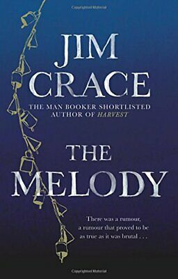 The Melody by Crace, Jim Book The Cheap Fast Free Post