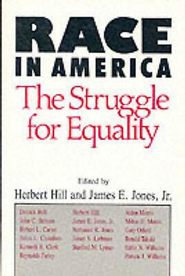Race in America: The Struggle for Equality by Herbert Hill (English) Paperback B