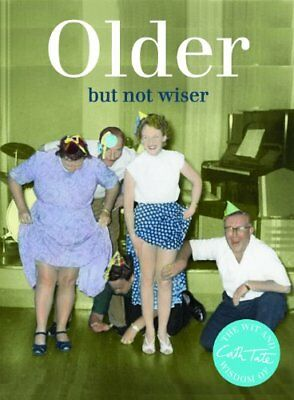 Older: But Not Wiser-Cath Tate