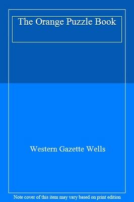 The Orange Puzzle Book-Western Gazette Wells