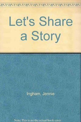 Let's Share a Story-Jennie Ingham