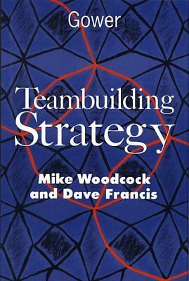 Teambuilding Strategy by Francis, Dave Hardback Book The Cheap Fast Free Post