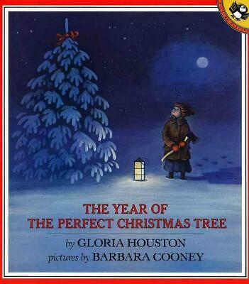 The Year of the Perfect Christmas Tree: An Appalachian Story by Gloria Houston (