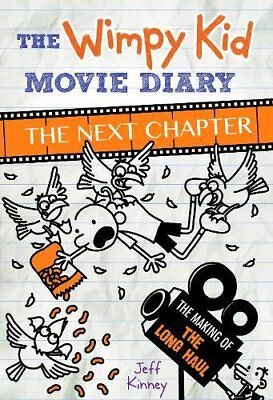 The Wimpy Kid Movie Diary: The Next Chapter (The Making of The Long Haul)-Jef