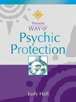 Psychic Protection (Thorsons Way of)-Judy Hall