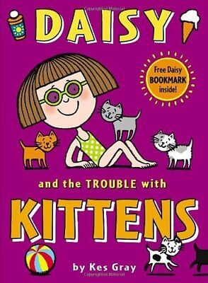 Daisy and the Trouble with Kittens (Daisy Fiction)-Kes Gray, Garry Parsons, Nic