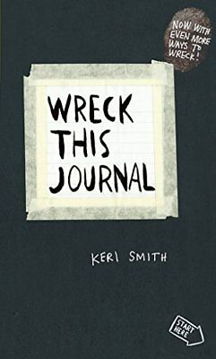 Wreck This Journal: To Create is to Destroy, Now With Even More Ways to Wreck!-