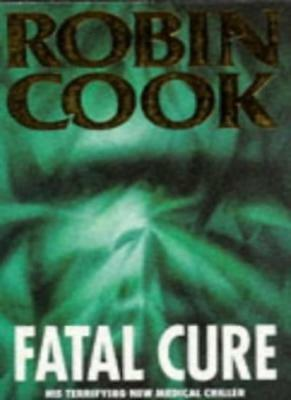Fatal Cure-Robin Cook, 9780330337021