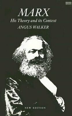 Marx: His Theory and Its Context by Walker, Angus Paperback Book The Cheap Fast