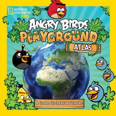 Angry Birds Playground: Atlas (Angry Birds Playgrounds)-National Geographic Kid