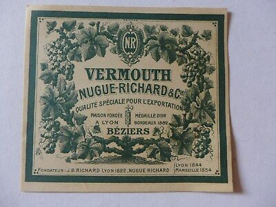 étiquette ancienne VERMOUTH  NUGUE-RICHARD    BEZIERS