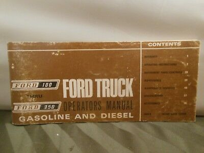 1967 Ford Truck Operators Manual; Ford 100-350; Gas and Diesel