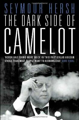 The Dark Side of Camelot by Hersh, Seymour Paperback Book The Cheap Fast Free