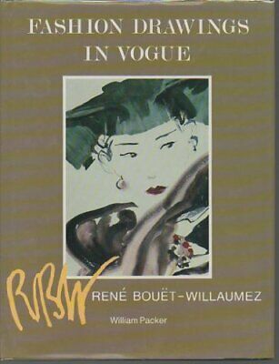 Fashion Drawings in Vogue: Volume 1: Rene Bouet-W... by Packer, William Hardback