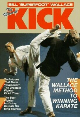 The Ultimate Kick (Unique Literary Books of the Wor... by Bill Wallace Paperback