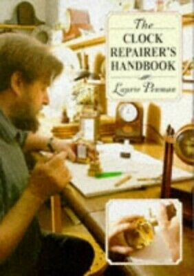 The Clock Repairer's Handbook by Penman, Laurie Hardback Book The Cheap Fast