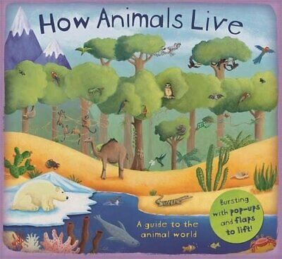 How Animals Live (How it Works) (How The) by Christiane Dorion Book The Cheap