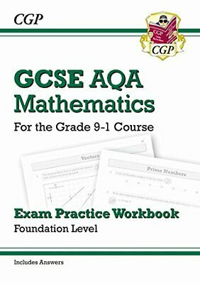GCSE Maths AQA Exam Practice Workbook: Foundation - for the Grad... by CGP Books