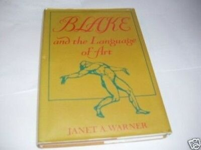 Blake and the Language of Art by Warner, Janet Hardback Book The Cheap Fast Free