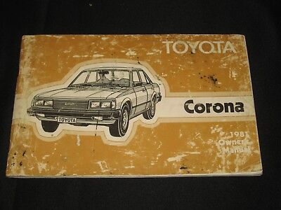 Original 1981 Toyota Corona Owner's Manual Automobile Features & Maintenance
