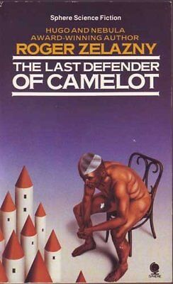 Last Defender of Camelot by Zelazny, Roger Hardback Book The Cheap Fast Free