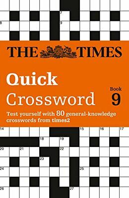 The Times Quick Crossword Book 9: 80 Genera... by The Times Mind Games Paperback
