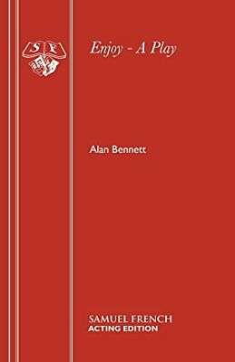 Enjoy - A Play (Acting Edition) by Bennett, Alan Paperback Book The Cheap Fast