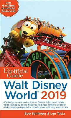 Unofficial Guide to Walt Disney World 2019 by Bob Sehlinger Paperback Book Free
