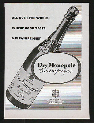 1950s advert for CHAMPAGNE Dry Monopole all over the world good taste 1956 #