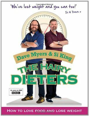The Hairy Dieters: How to Love Food and Lose Weight-Dave Myers,Si King